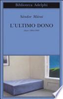 L'ULTIMO DONO. Diari 1984-1989