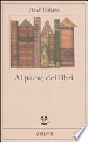 Al paese dei libri. Traduzione di Roberto Serrai