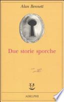 DUE STORIE SPORCHE
