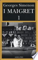 I Maigret. vol. 1