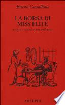 La borsa di miss Flite. Storia e immagini del processo
