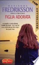 Figlia adorata (promozione 10 romanzi x 12€)