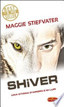 Shiver una storia d'amore e di lupi