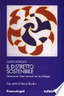 Il distretto sostenibile. Governare i beni comuni per lo sviluppo