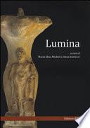 Lumina. Convegno internazionale di studi (Urbino 5-7 giugno 2013)