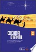 CERCATORI D'INFINITO CLASSE 2°