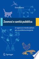 Zoonosi e sanità pubblica - Un approccio interdisciplinare per un problema emergente