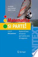 Matematica SI PARTE! nozioni di base ed esercizi per il primo anno di Ingegneria