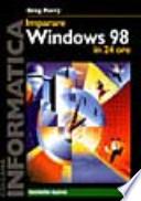 imparare windows 98 in 24 ore