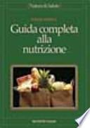 Guida completa alla nutrizione