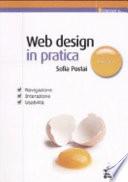Web design in pratica. Navigazione, interazione, usabilità