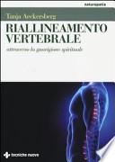 Riallineamento vertebrale attraverso la guarigione spirituale