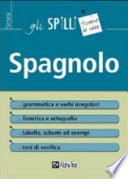 Spagnolo (grammatica, fonologia, ortografia, verbi, sintassi, regole ed eccezioni)