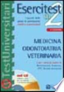 Esercitest. medicina, odontoiatria, veterinaria Con CD-ROM
