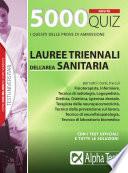 5000 quiz Lauree triennali dell'area sanitaria