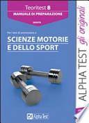 PER I TEST DI AMMISSIONE A SCIENZE MOTORIE E DELLO SPORT
