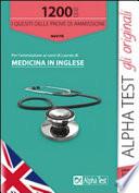 Alpha Test 1200 quiz per l'ammissione ai corsi di laurea di Medicina in Inglese