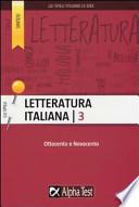 Letteratura Italiana 3 Ottocento e Novecento