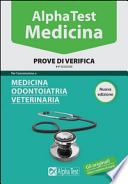 Prove di Verifica per l'ammissione a Medicina, Odontoiatria, Veterinaria - 11^ edizione -