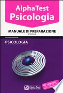 Alpha Test. Psicologia. Manuale di preparazione