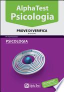 Alpha Test Psicologia Prove di Verifica V edizione
