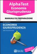 Manuale di preparazione per l'ammissione a ECONOMIA GIURISPRUDENZA