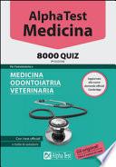 Alpha Test MEDICINA ODONTOIATRIA VETERINARIA  8000 quiz