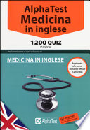 Alpha Test. Medicina in inglese. 1200 quiz