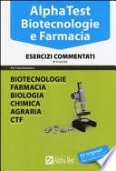 alpha test biotecnologie e farmacia: esercizi commentati