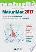 Maturimat 2017. La prova scritta di matematica dell'esame di Stato del Liceo scientifico.