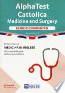 Alpha Test Cattolica Medicine and Surgery Esercizi Commentati IV edizione