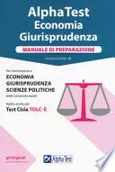 Alpha test kit completo di preparazione ai test di Economia, Giurisprudenza, Scienze politiche nuova edizione