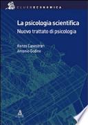 La psicologia scientifica - Nuovo Trattato di Psicologia