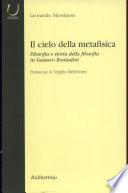 Il cielo della metafisica filosofia e storia della filosofia in Gustavo Bontadini
