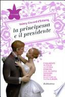 La principessa e il presidente