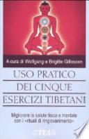 Uso pratico dei cinque esercizi tibetani