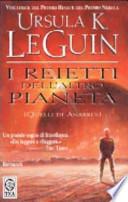 I reietti dell'altro pianeta (quelli di Anarres)