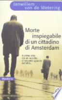 Morte inspiegabile di un cittadino di Amsterdam