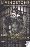 L'orologiaio di Buckingham