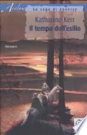 Il tempo dell'esilio. La saga di Deverry Katharine Kerr (Autore), A. Guarnieri (Traduttore)