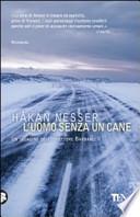 UOMO SENZA UN CANE (L')