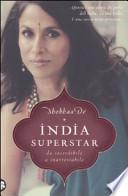 India Superstar da incredibile a inarrestabile