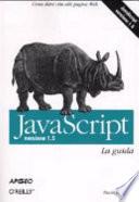 Javascript. Versione 1.5. La guida