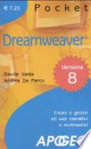 Dreamweaver. Creare e gestire siti web interattivi e multimediali