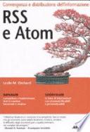 RSS e Atom. Convergenza e distribuzione dell'informazione