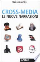 cross-media - le nuove narrazioni