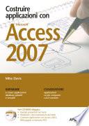 Costruire applicazioni con Microsoft Access 2007