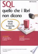 SQL quello che i libri non dicono (MySQL Oracle PostgreeSQL DB2)