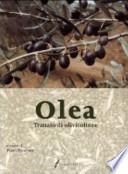 OLEA - TRATTATO DI OLIVICOLTURA (COLTIVAZIONE DELL'OLIVO)