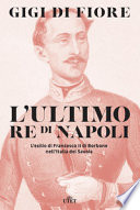 L'ULTIMO RE DI NAPOLI